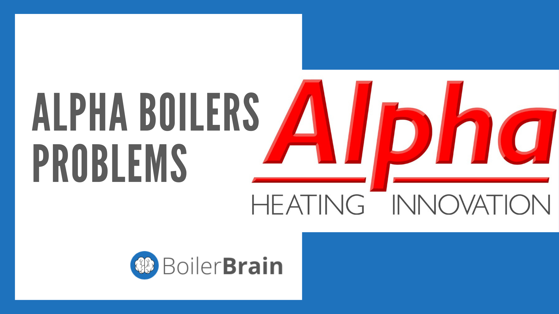 Common Alpha Boilers Problems