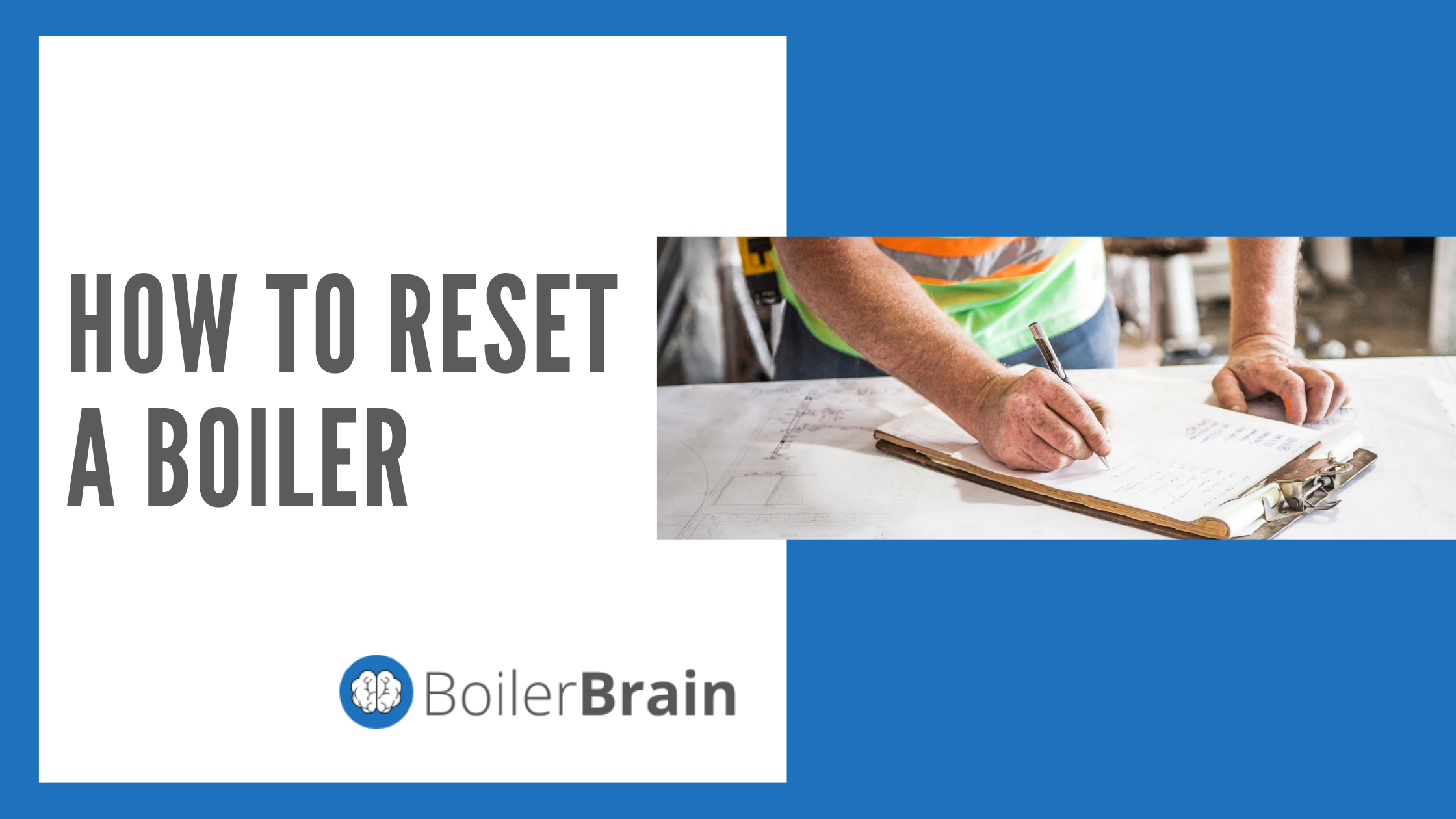 How to Reset a Boiler